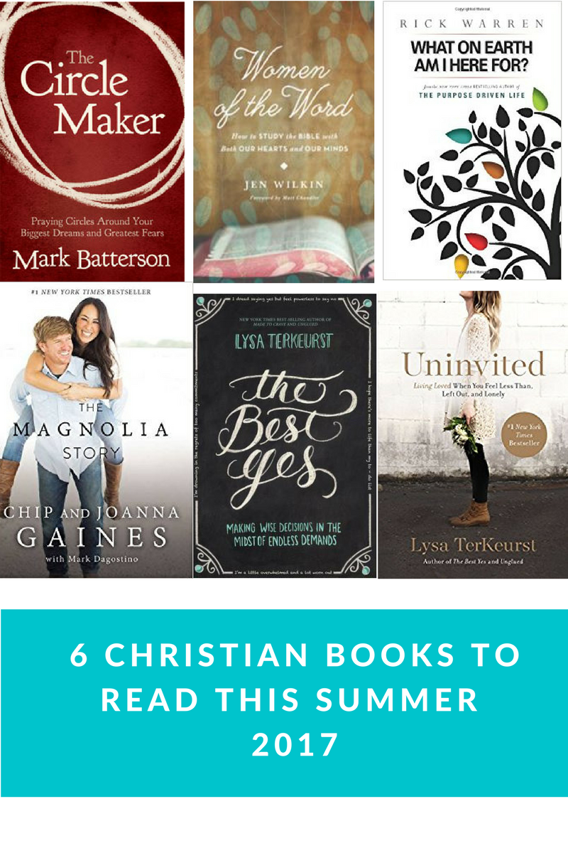 6 Christian Books To Read This Summer 2017
